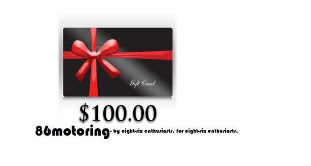 86motoring $100.00 gift card